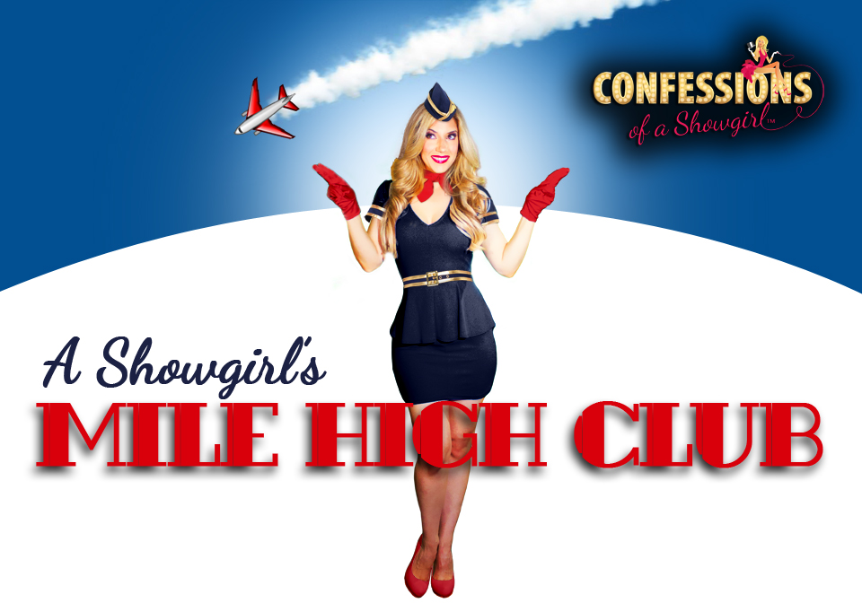 Maren Wade's Confessions of a Showgirl: A Showgirl's Mile High Club
