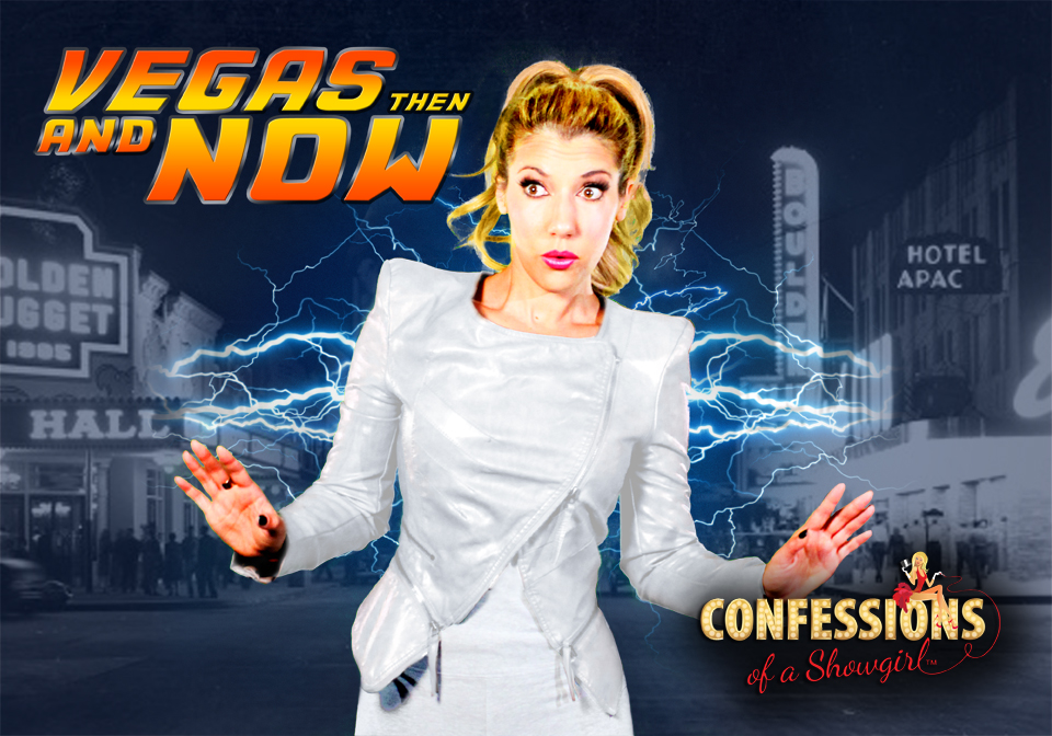 Maren Wade's Confessions of a Showgirl: Vegas Then and Now