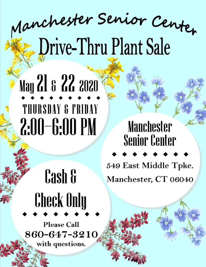 Drive-Thru Plant Sale - Manchester Senior Center Flyer