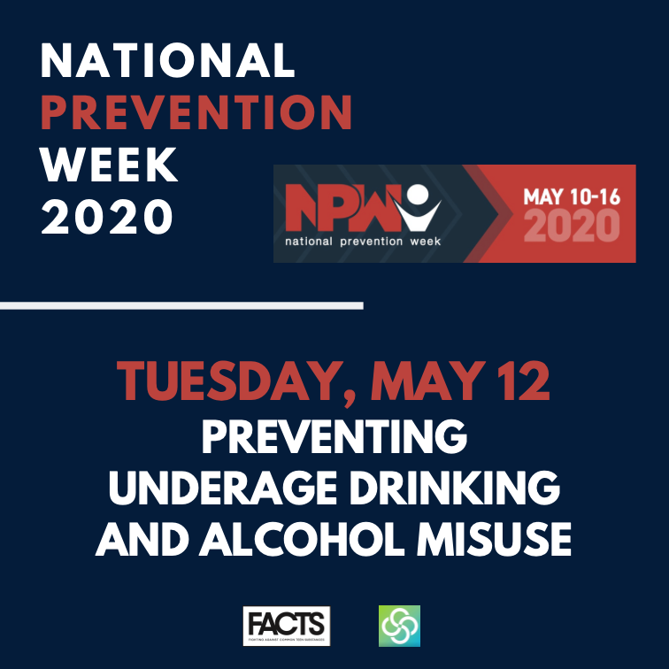 National Prevention Week_Tuesday May 12, Preventing Underage Drinking and Alcohol Misuse