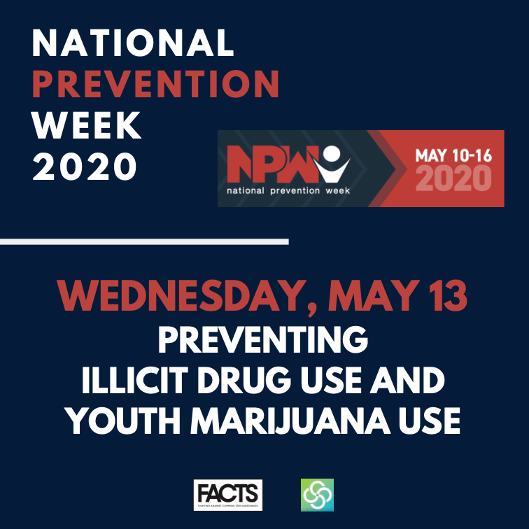 National Prevention Week_Wednesday May 13, Preventing illicut Drug Use and Youth Marijuanan Use