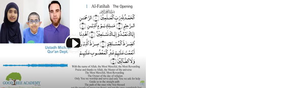 Some Benefits from Surah Al-Fatihah (1) The Opening