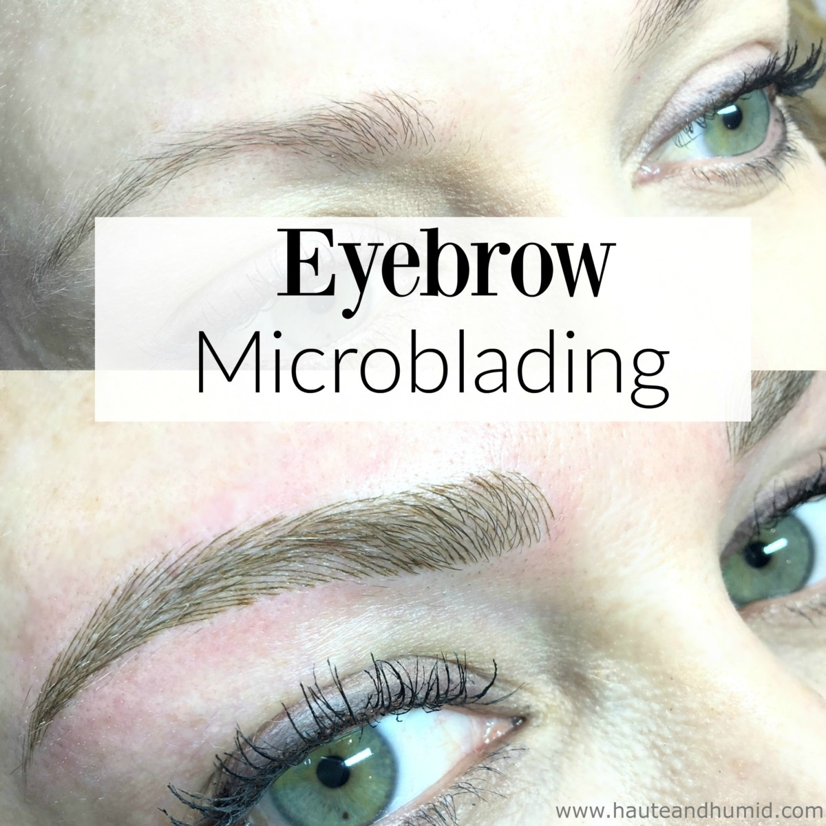 What is Eyebrow Microblading? My Full Review