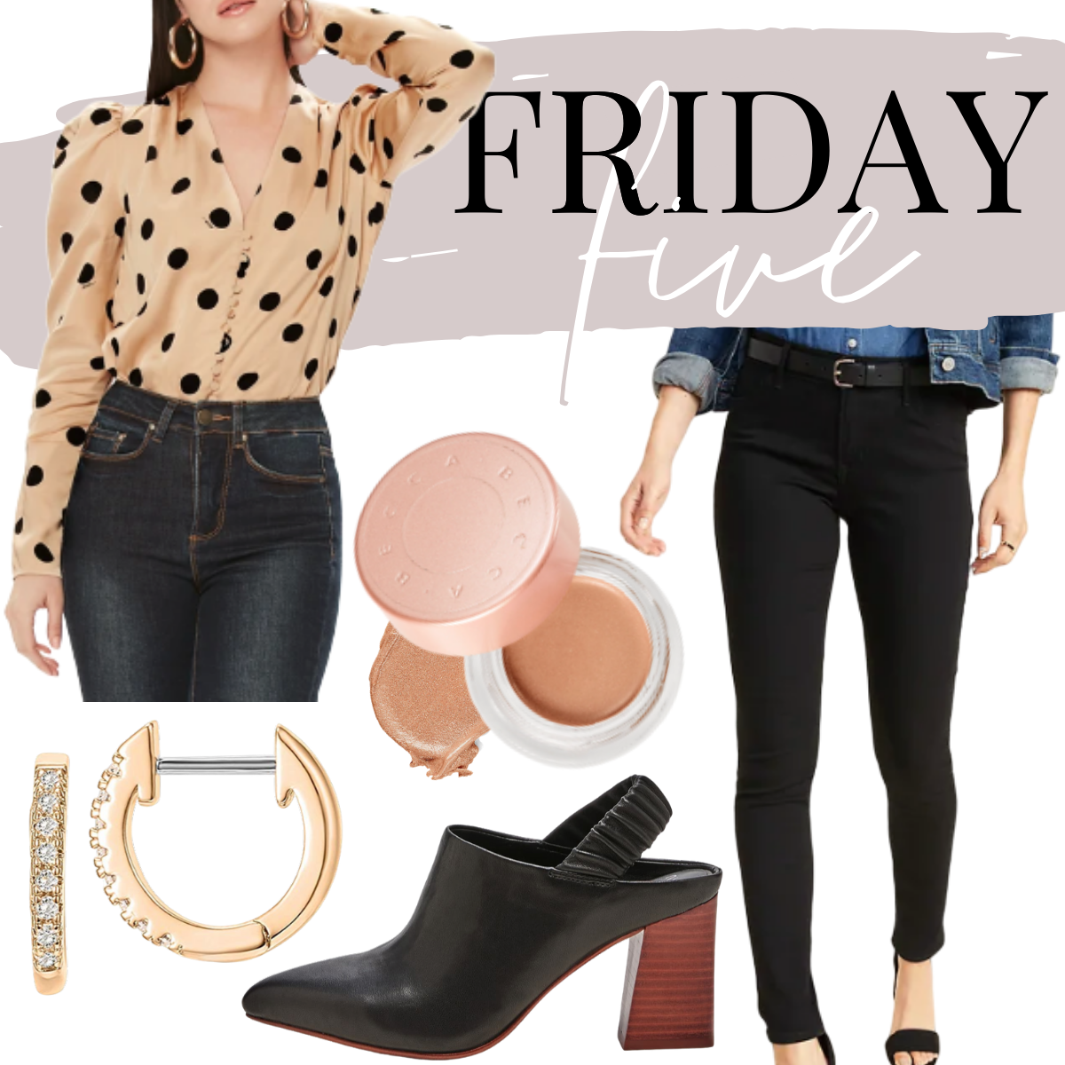 date night | Friday Favorites by Houston life and style blog, Haute and Humid: collage image of a polka dot blouse, black skinny jeans, huggie stud hoop earrings, sling back pumps and under eye brightening corrector.