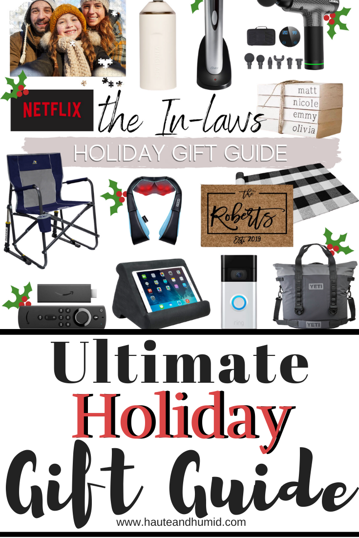 Holiday Gift Guides | Christmas Gift Ideas by popular Houston life and style blog, Haute and Humid: Pinterest image of in-law gift ideas.