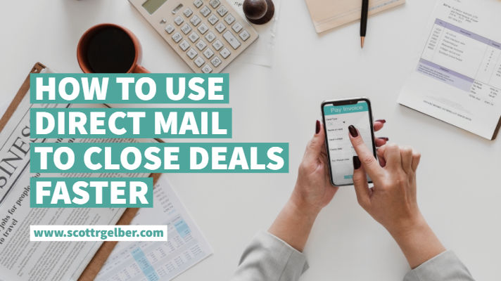 How to Use Direct Mail To Close Deals Faster