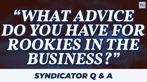 VETERAN REAL ESTATE SYNDICATOR gives his advice for ROOKIES in the business!