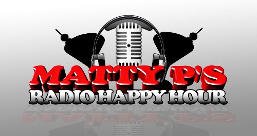July 17th 8pm EST-The Matty Ps Radio Happy Hour -Special Day and Time-