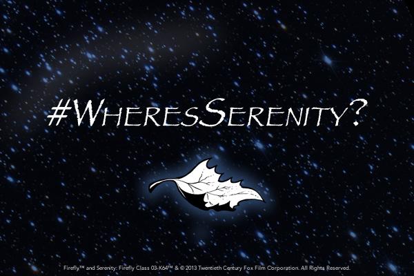 #WheresSerenity?