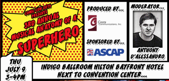Music Makes the Movie! 3rd Annual Musical Anatomy of a Superhero at SDCC 2015