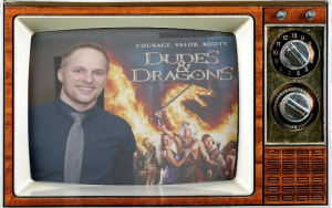 Dudes and Dragons Maclain Nelson