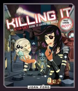 Killing it Joan Ford Devastator