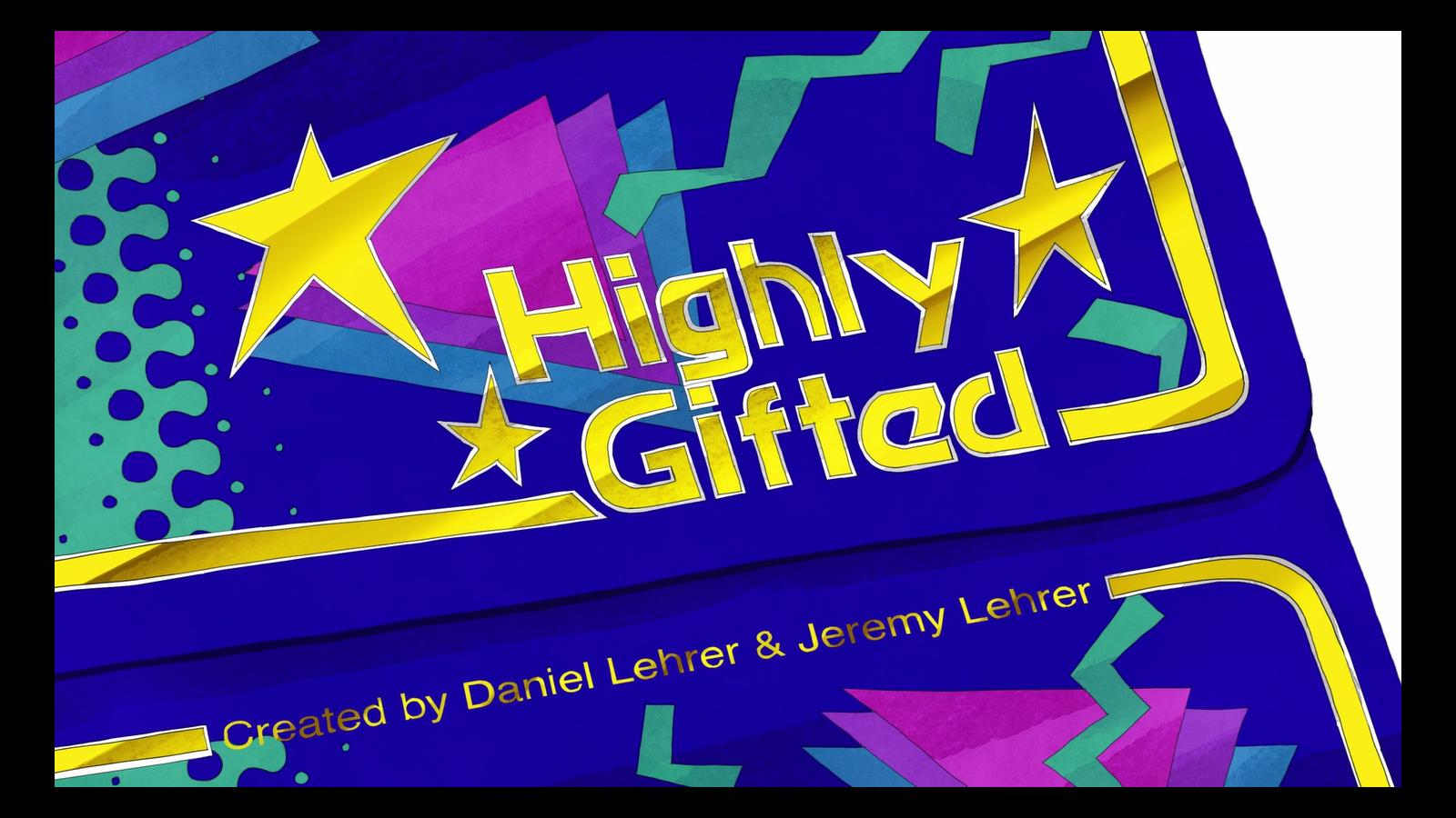 """The Lehrerboys Create """"Highly Gifted"""" A New Animated Series for the Discerning Idiot"""