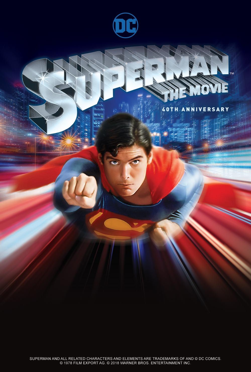 Superman: The Movie 40th Anniversity Celebrational Return To the Big Screen – A Fathom Event