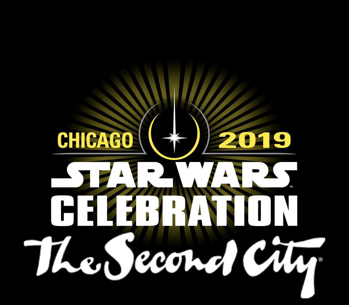 Star Wars, Nothing But Star Wars! THE SECOND CITY Appearing at SWCC 2019!