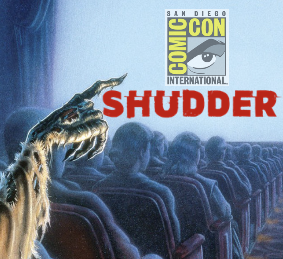 Ditch the Tights, It's Time For Frights! SHUDDER Gives SDCC 2019 the Creeps!