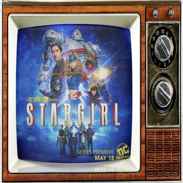 Episode 92: STARGIRL! A DC Universe Series w/ Yvette Monreal, Joy Osmanski & Pinar Toprak
