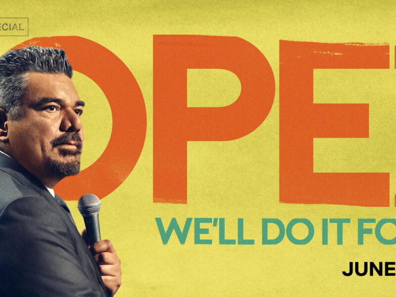 GEORGE LOPEZ: WE'LL DO IT FOR HALF Comedy Special