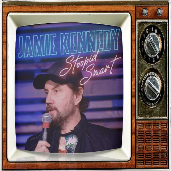Episode 94: Jamie Kennedy Episode II: The Return of Stoopid Smart!