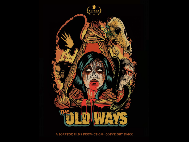 "A tale of ""la bruja"" THE OLD WAYS Premiere's at SITGES Film Fest"