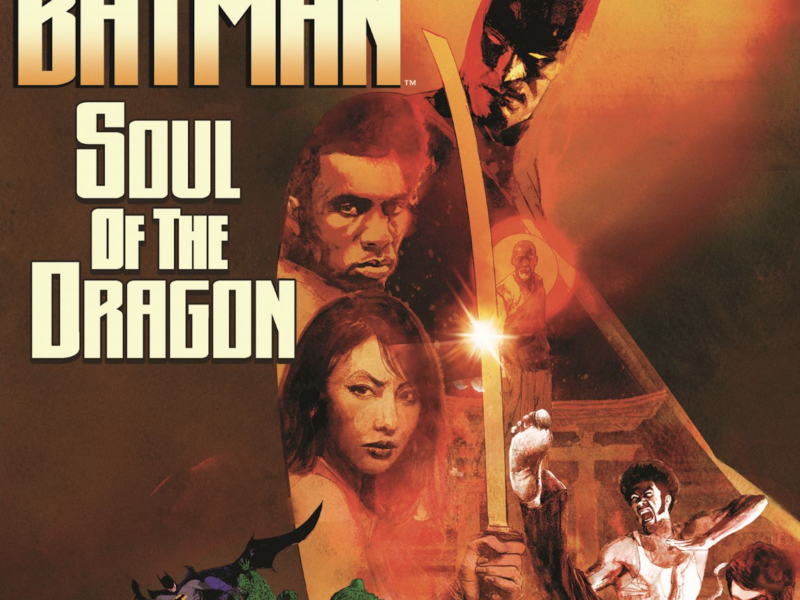 Batman: Soul Of the Dragon a Rated R 70's Kung-Fu Style Extravaganza!