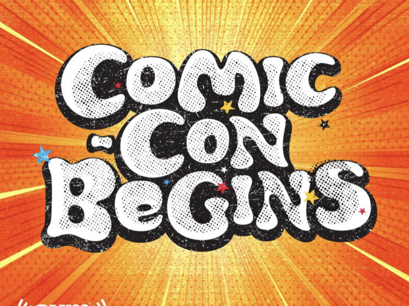 COMIC-CON BEGINS: ORIGIN STORIES OF THE SAN DIEGO COMIC-CON AND THE RISE OF MODERN FANDOM