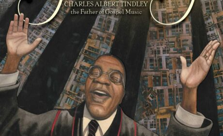 """By and By: Charles Albert Tindley, the Father of Gospel Music"" by Carole Boston Weatherford, illustrated by Bryan Collier"
