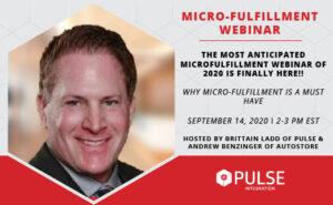 Why Micro-Fulfillment is a Must Have