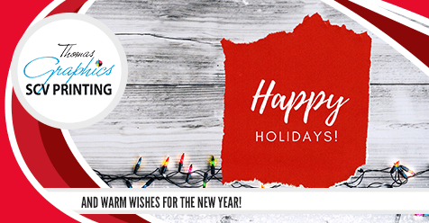 Happy Holidays Santa Clarita! | Thomas Graphics & SCV Printing