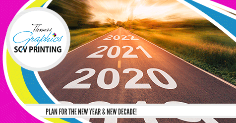 Start the Year out Right by Focusing on Your Business' Needs! | SCV Printing – Thomas Graphics
