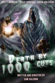 Death by 1000 Cuts