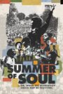 Summer of Soul or When the Revolution Could Not Be Televised)