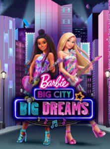 Barbie: Big City, Big Dreams