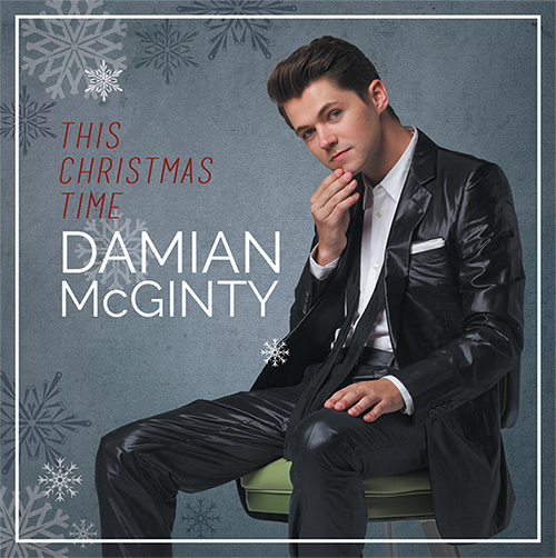 Damian McGinty's upcoming Christmas CD, This Christmas Time, produced by Warren Huart. The album is currently available for pre-order (see links at end) and will be released October 14. Photo: Damian McGinty