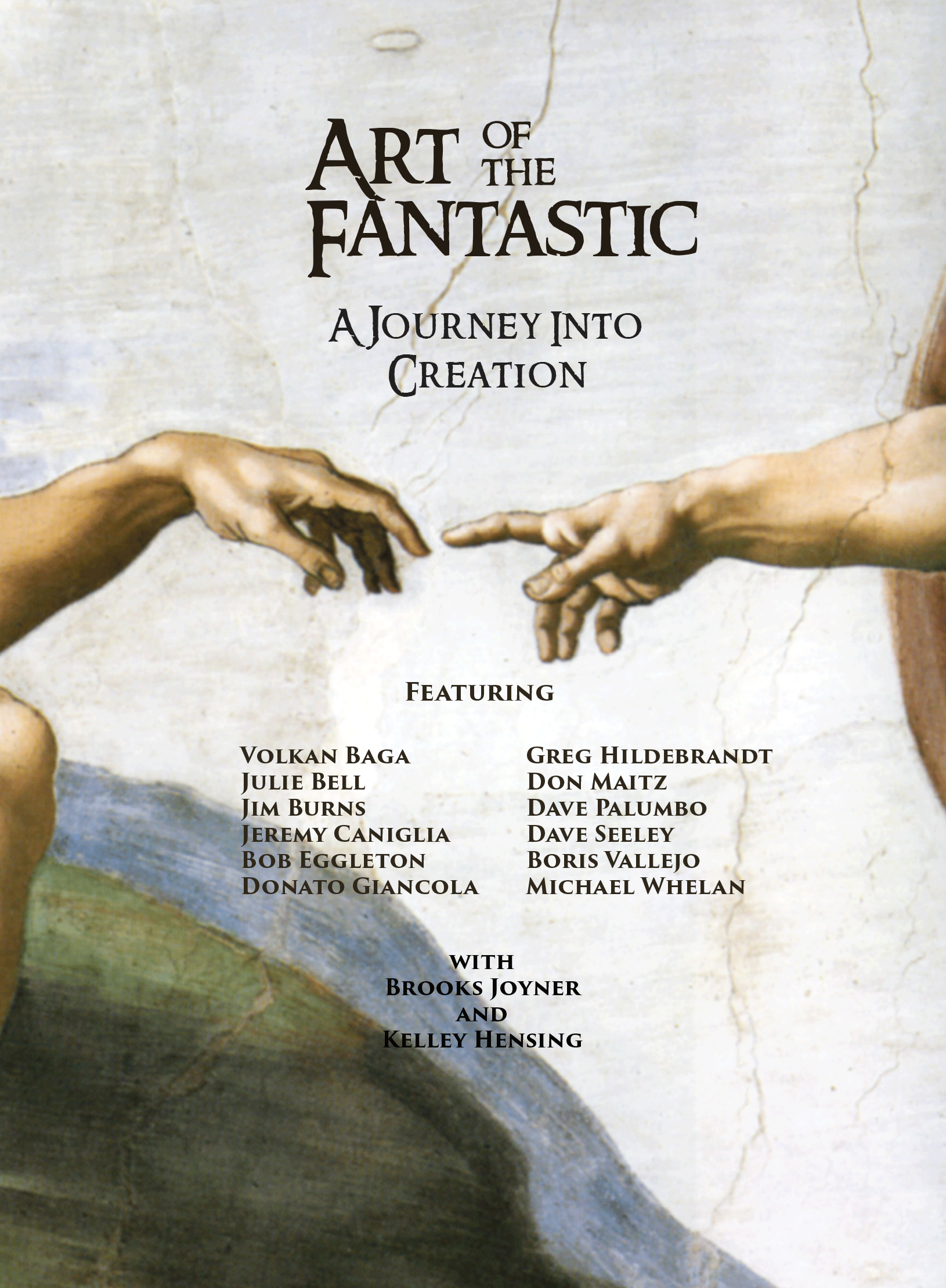Art of the Fantastic, A Journey into Creation