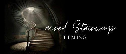 Sacred Stairways Healing