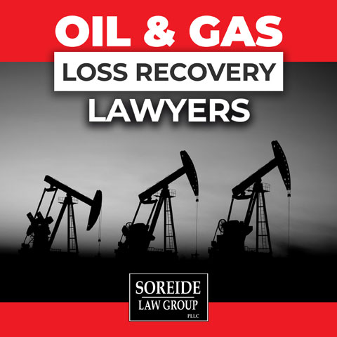 Oil and Gas Loss Recovery Lawyers