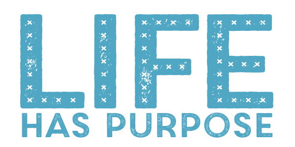 Life Has Purpose podcast