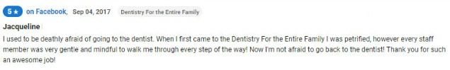 No longer afraid of going to the dentist!
