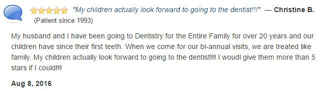 Patients for over 20 years. We are treated like family. Our kids look forward to going to the dentist!