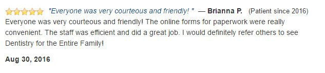 Everyone is friendly! The online forms were convenient. The staff was efficient and did a great job.