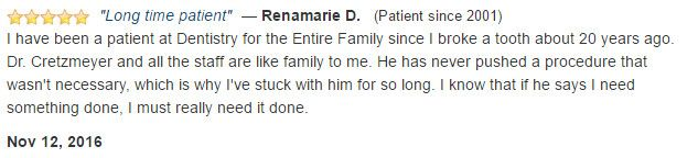 Doctor Cretzmeyer and his team are like family. They have never pushed a procedure that was not necessary.