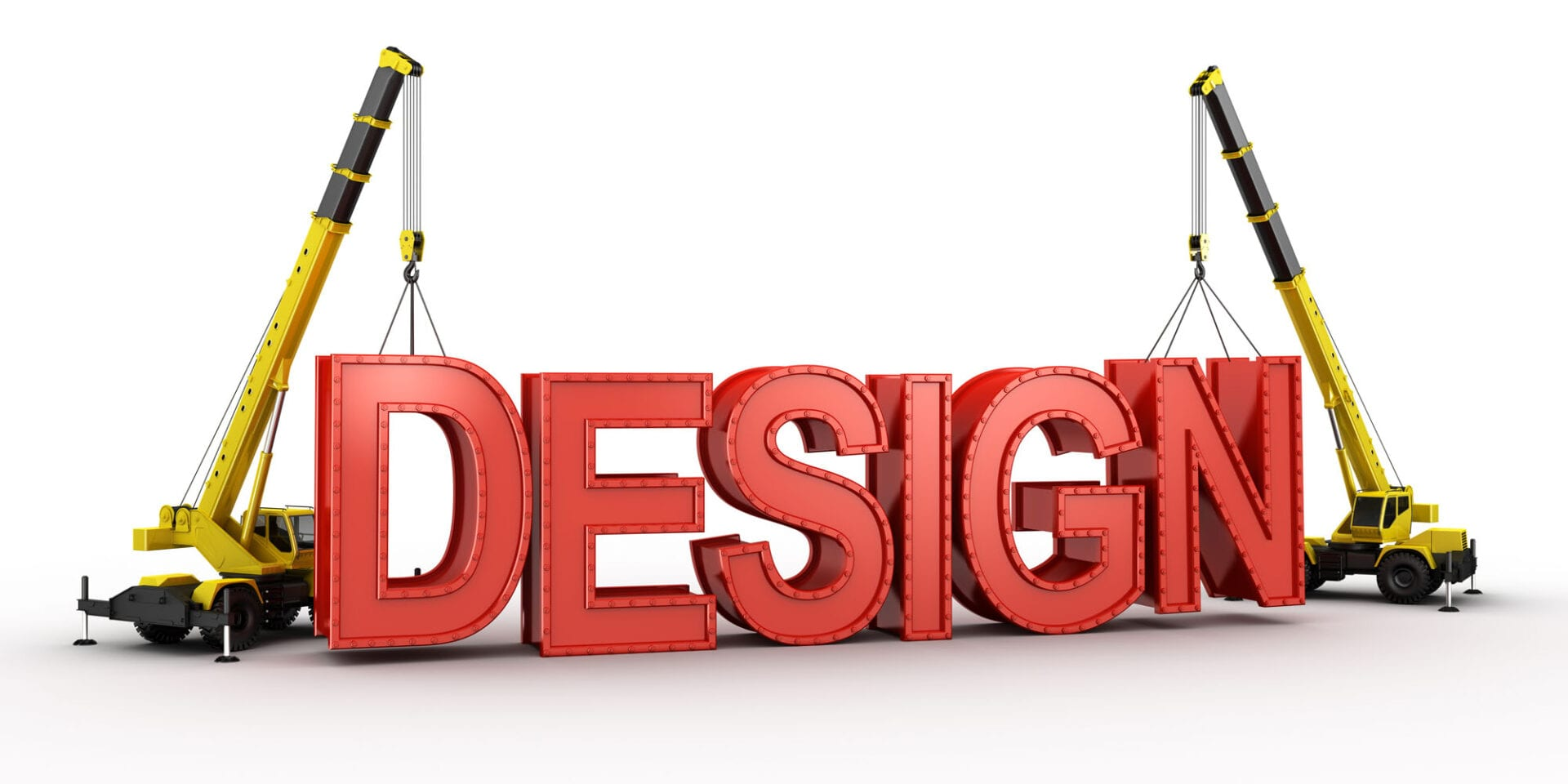 3d rendering of a mobile crane lifting the last letters in place to spell the word DESIGN, to illustrate the concept of building a design..