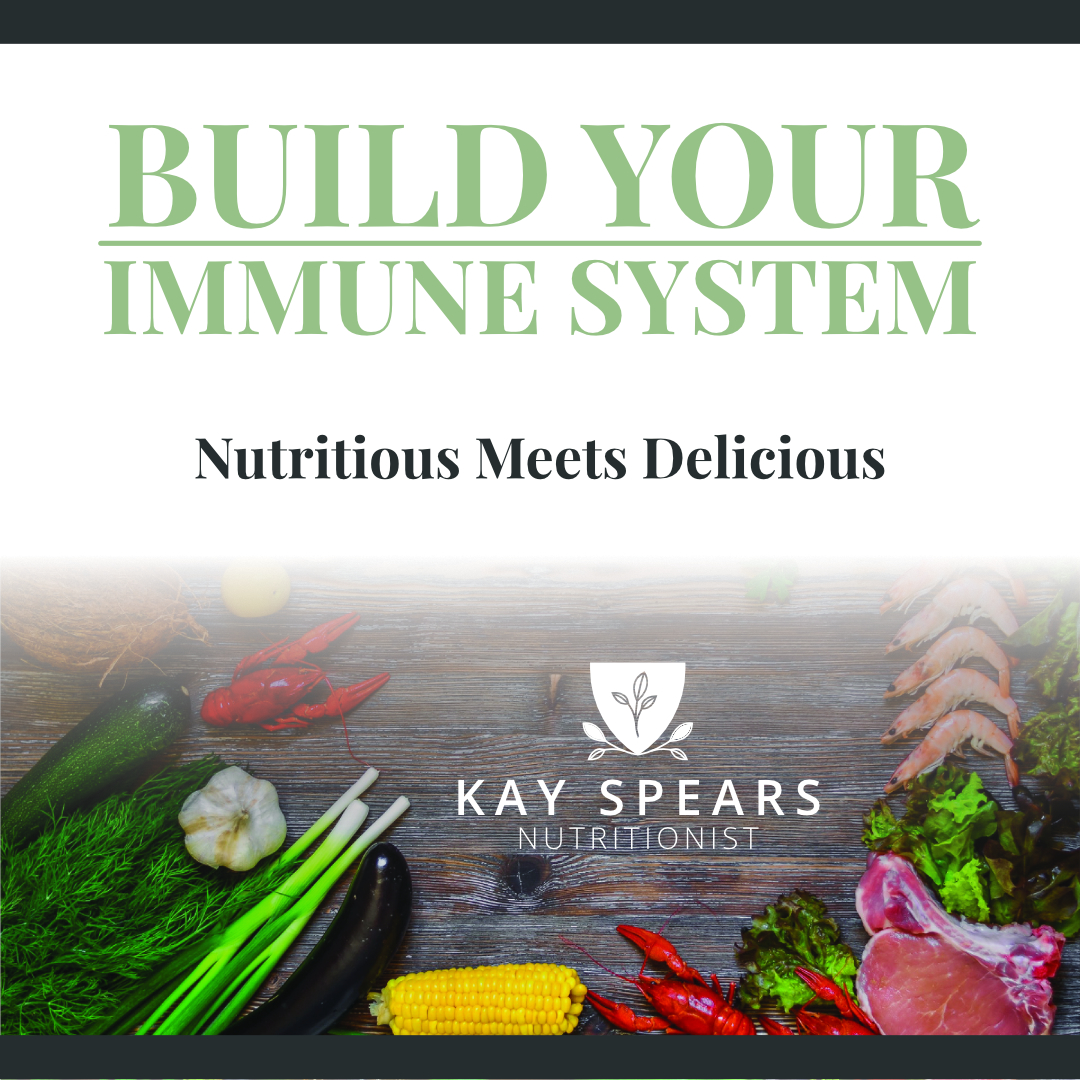 Kay Spears Podcast - Build Your Immune System _ Nutritious Meets Delicious