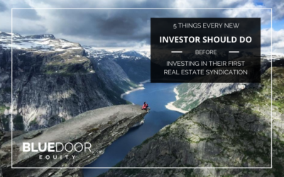 5 Things Every New Investor Should Do Before Investing In Their First Real Estate Syndication