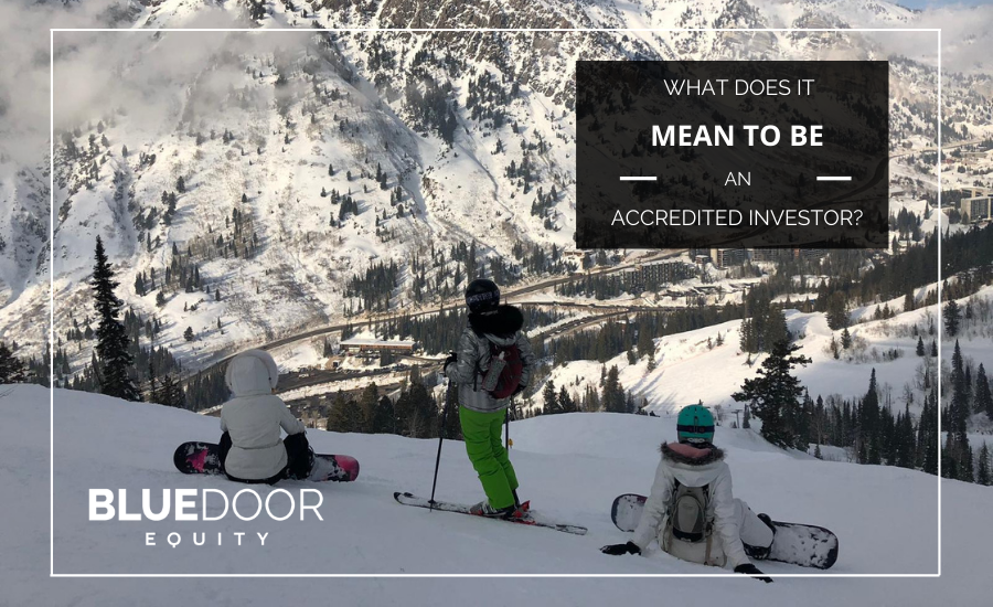 What Does It Mean to be an Accredited Investor?