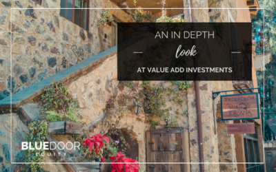 An In depth Look at Value Add Investments