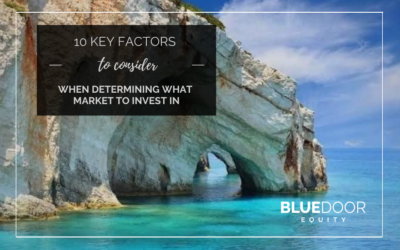 10 Key Factors To Consider When Determining What Market To Invest In