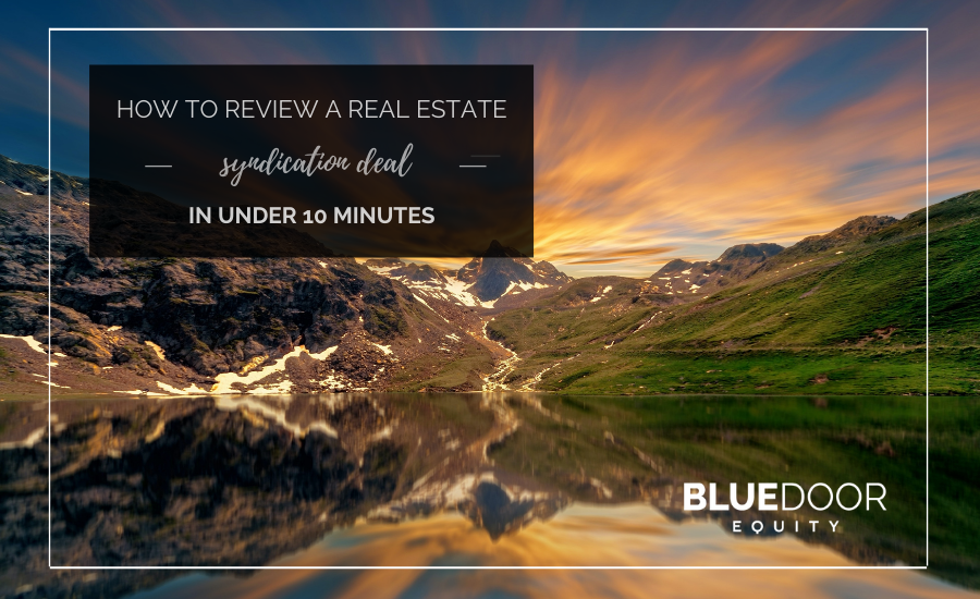 How To Review A Real Estate Deal In Under 10 Minutes