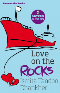 Love on the Rocks by Ismita Tandon Dhankher
